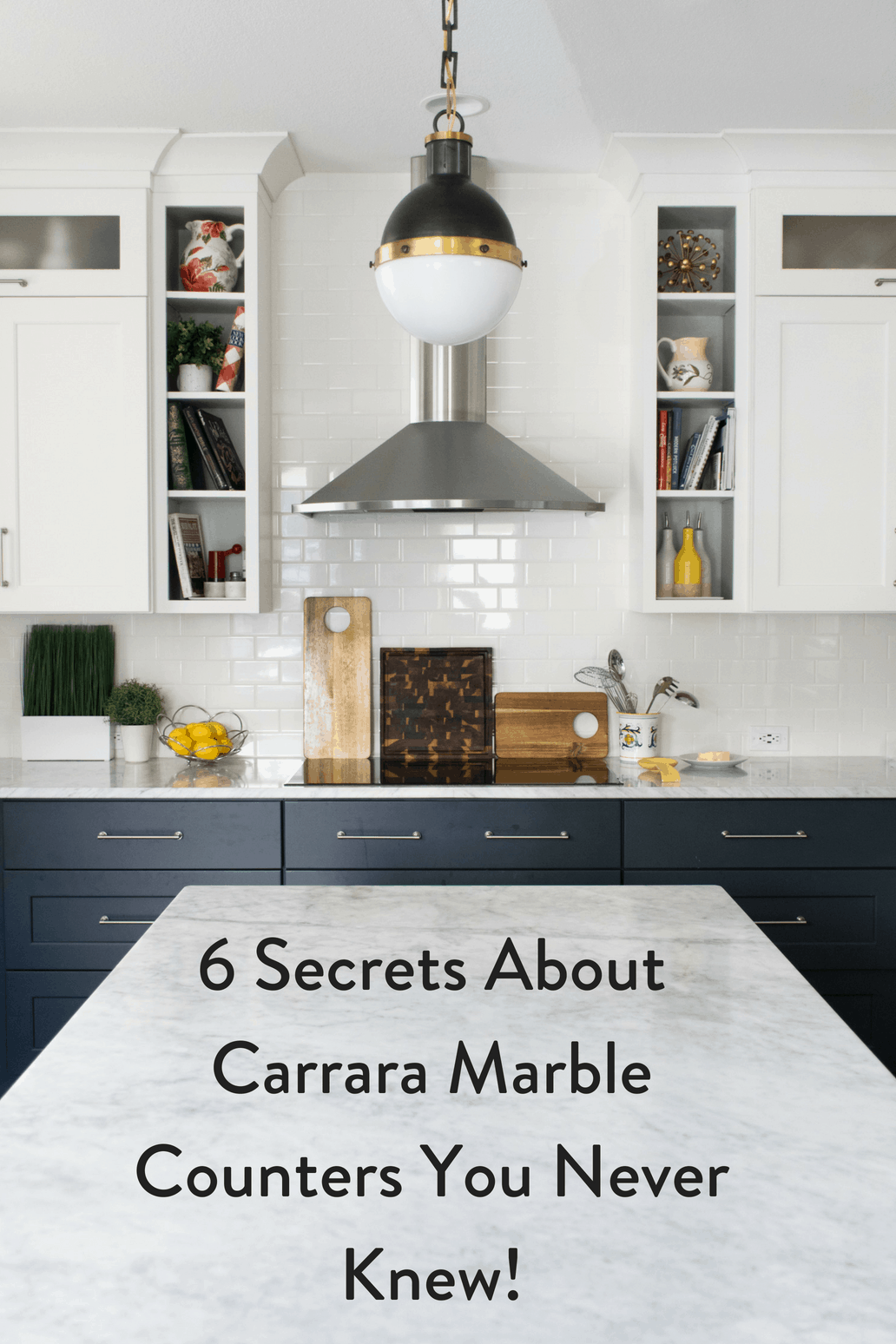 Carrara Marble Counters, Kitchen Remodel, Timeless Kitchen Finishes