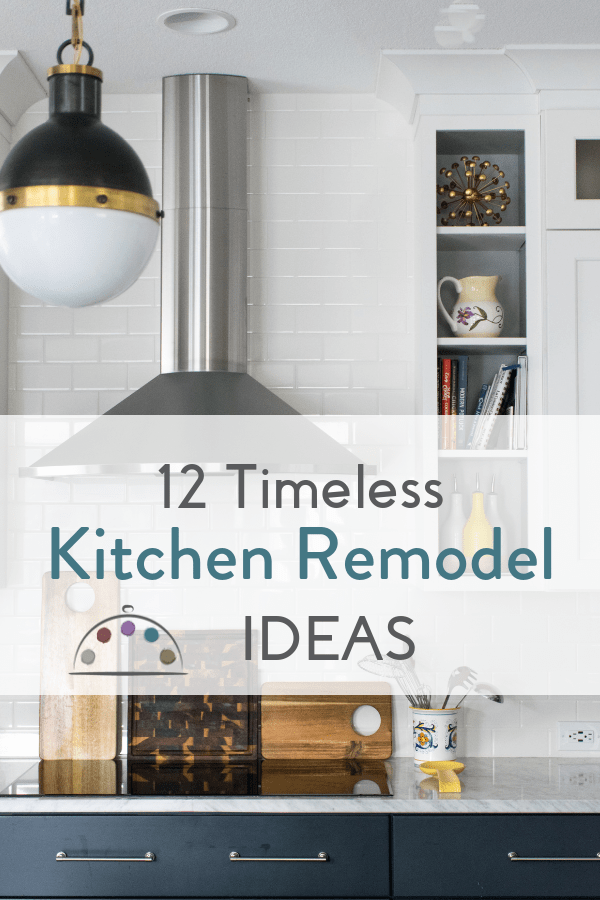 12 timeless kitchen remodel ideas