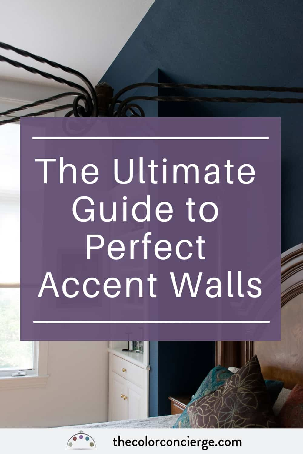 Ultimate Guide to Perfect Accent Walls